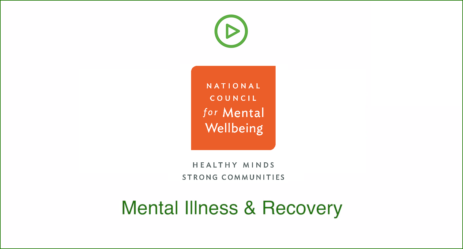 Mental Illness and Recovery video